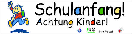 Schulanfang! Achtung Kinder!